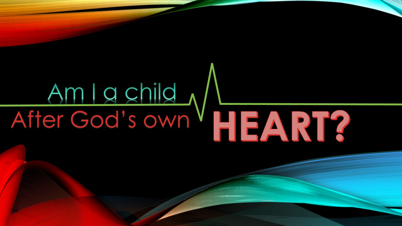 God's own heart