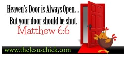 Need to Hear from Heaven? Then Shut the Door