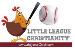 Little League Christianity