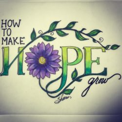 How to Make Hope Grow